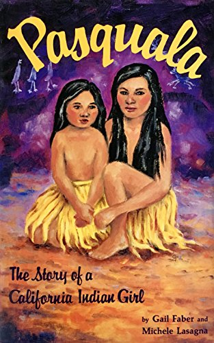9780936480077: Pasquala: The Story of a California Indian Girl