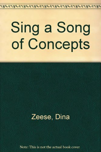 Sing a Song of Concepts: Zeese, Dina