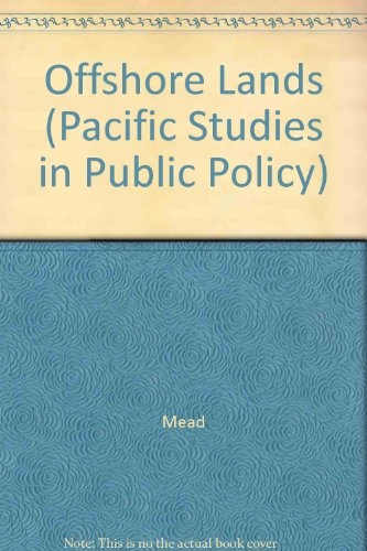 9780936488103: Offshore Lands (Pacific Studies in Public Policy) [Hardcover] by Mead