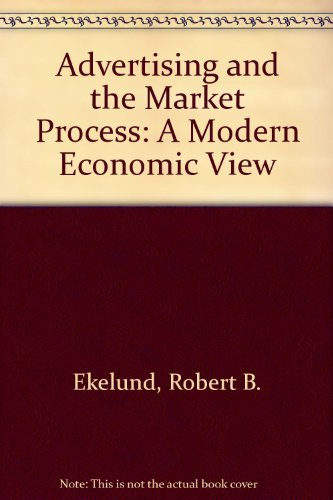 9780936488202: Advertising & The Market Process: A Modern Economic View