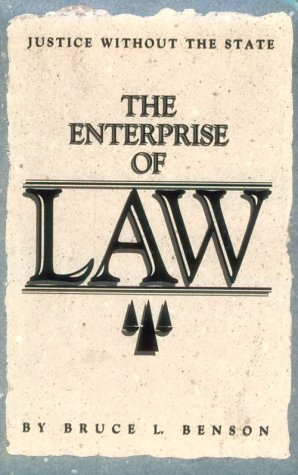 9780936488301: The Enterprise of Law: Justice Without the State