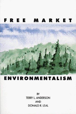 9780936488332: Free Market Environmentalism