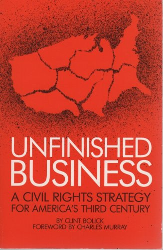 9780936488363: Unfinished Business: A Civil Rights Strategy for America's Third Century