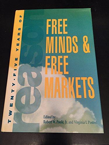 9780936488721: Free Minds & Free Markets: Twenty-Five Years of Reason