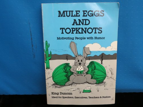 9780936497013: Mule eggs and topknots