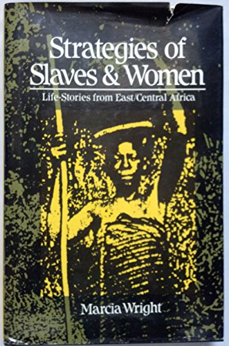 9780936508276: Strategies of Slaves & Women: Life-Stories from East/Central Africa