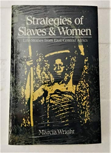 9780936508283: Strategies of Slaves & Women: Life-Stories from East/Central Africa