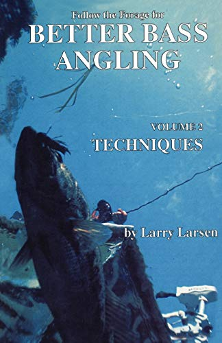 9780936513041: Follow the Forage for Better Bass Angling, Techniques (Bass Series Library)