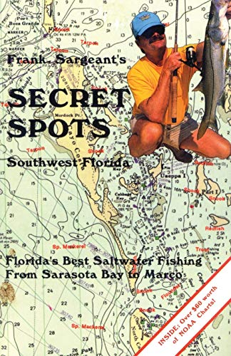 9780936513362: Secret Spots--Southwest Florida (Coastal Fishing Guides)