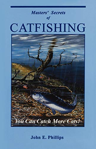 9780936513447: Masters' Secrets of Catfishing: You Can Catch More Cats! (Fresh Water Library)