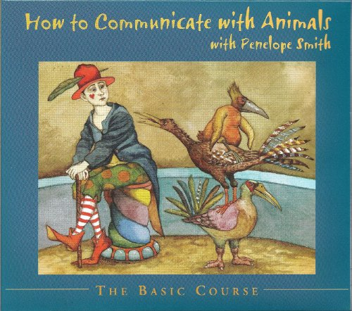 9780936552200: How to Communicate with Animals - The Basic Course