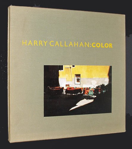 Harry Callahan : Color, 1941-1980: Robert Tow and Ricker Winsor, editors