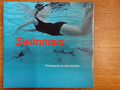 Swimmers: Photographs: Gordon, Jerry