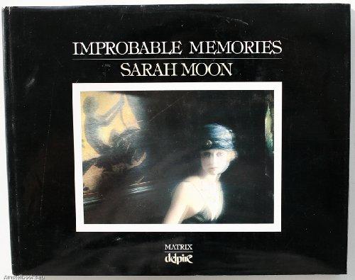 9780936554310: Improbable Memories