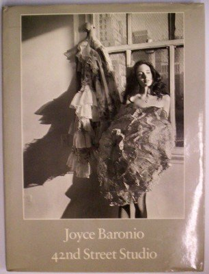 9780936568003: Joyce Baronio: 42nd Street Studio