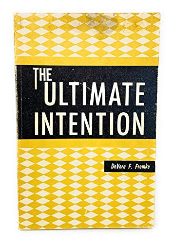 9780936595023: Ultimate Intention