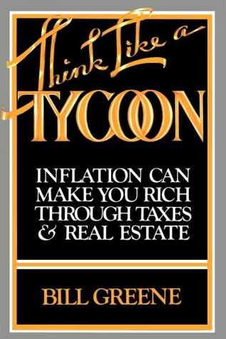 Think Like a Tycoon (0936602074) by Bill Greene
