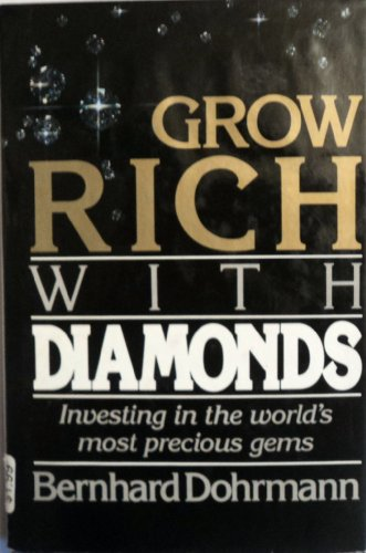 9780936602295: Grow rich with diamonds: Investing in the world's most precious gems