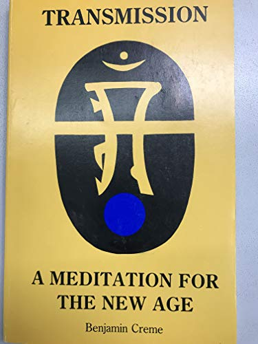 9780936604091: Transmission: A Meditation for the New Age