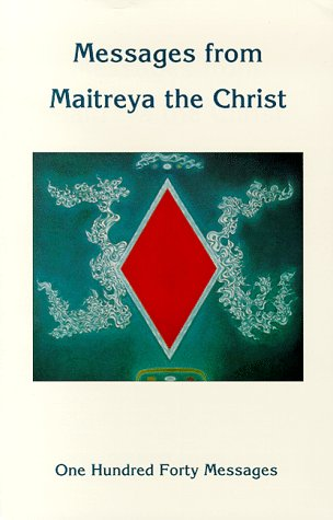 9780936604114: Messages from Maitreya, the Christ