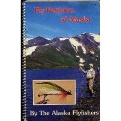 Fly Patterns of Alaska: Alaska Flyfishers