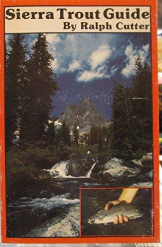 9780936608235: Sierra trout guide