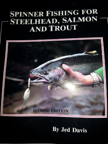 9780936608419: Spinner Fishing for Steelhead, Salmon and Trout