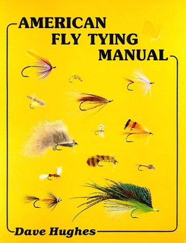 9780936608457: American Fly Tying Manual