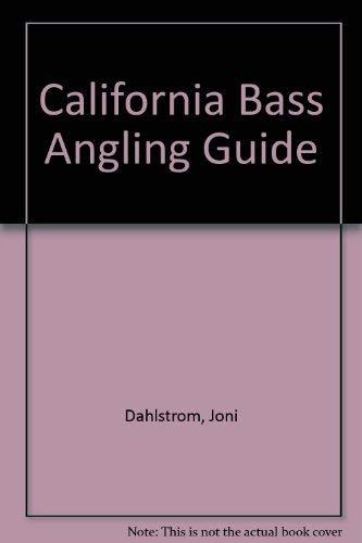 9780936608938: California Bass Angling Guide