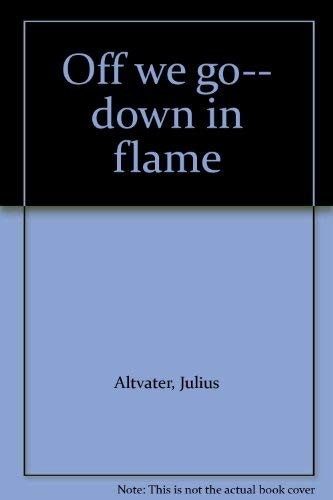 Off we go-- down in flame: Julius Altvater