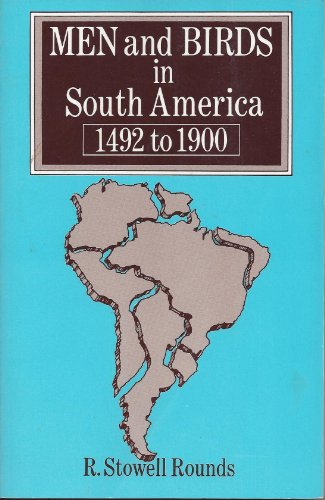 Men and Birds in South America, 1492-1900