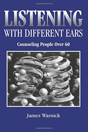 9780936609287: Listening with Different Ears: Counseling People Over 60