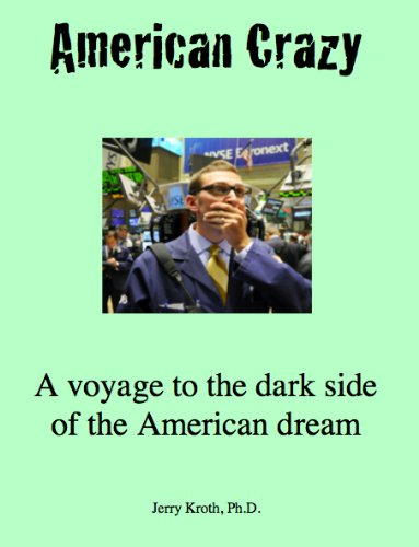 9780936618005: American Crazy: a voyage to the dark side of the American dream