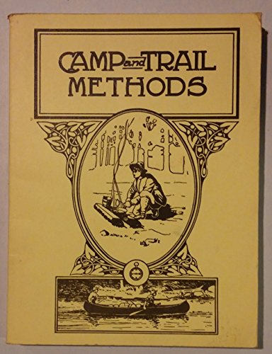 9780936622019: Camp and Trail Methods