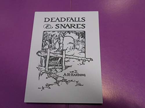 9780936622033: Deadfalls and Snares