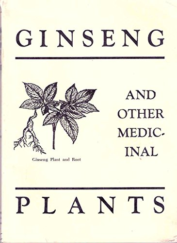 9780936622095: Ginseng and Other Medicinal Plants