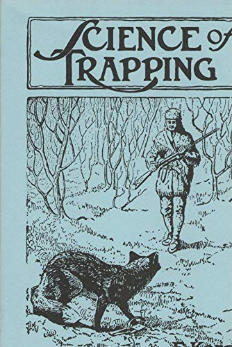 9780936622194: Science of Trapping
