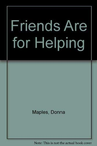 9780936625034: Friends Are for Helping