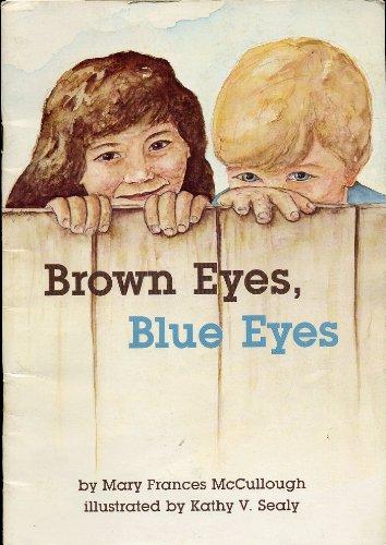 9780936625041: Brown Eyes Blue Eyes