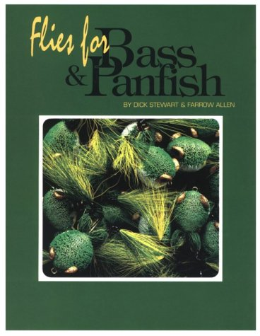 Flies for Bass and Panfish: Stewart, Dick; Allen,