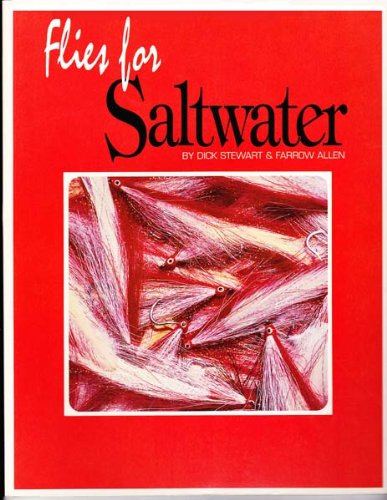 Flies for Saltwater: Stewart, Dick;Allen, Farrow