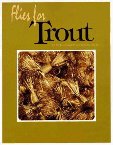 Flies for Trout: Dick Stewart; Farrow