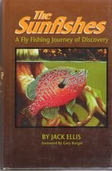 9780936644172: The Sunfishes: A Fly Fishing Journey of Discovery