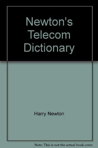 9780936648354: Newton's Telecom Dictionary