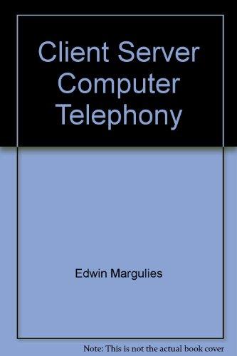 9780936648552: Client Server Computer Telephony