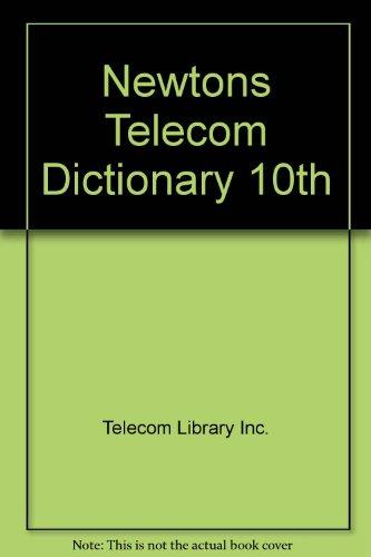 9780936648781: Newtons Telecom Dictionary 10th