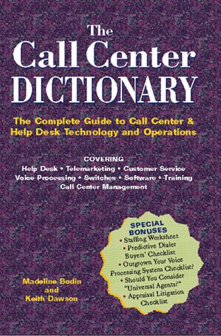 The Call Center Dictionary: Keith Dawson; Madeline Bodin