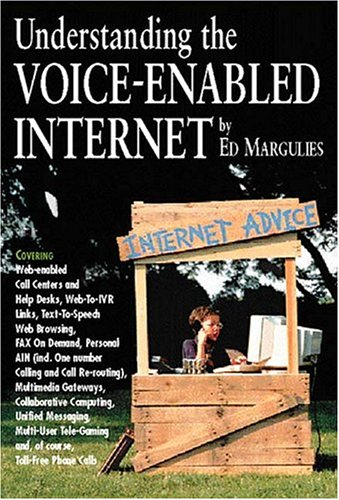 9780936648910: Understanding the Voice-Enabled Internet