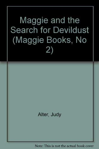 Maggie and the Search for Devildust: Alter, Judy