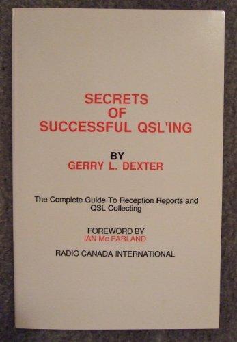 Secrets of Successful Qsl Ing: Dexter, Gerry
